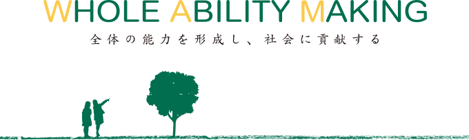 WHOLE ABILITY MAKING